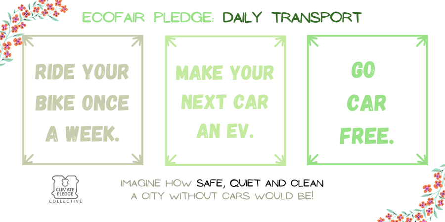 EcoFair pledge daily transport 3